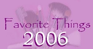 Favorite Things of 2006!