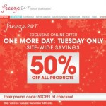 December 16 Only: 50% Off at Freeze 24-7
