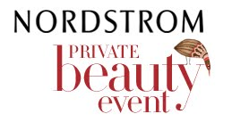 Nordstrom Private Beauty Event
