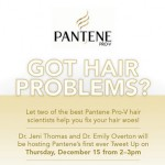 Pantene Hair Tweetup Tomorrow!