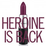 Available Today: MAC Heroine Lipstick