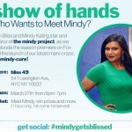 Score A Mindy-Cure At Bliss + Meet Mindy Kaling!
