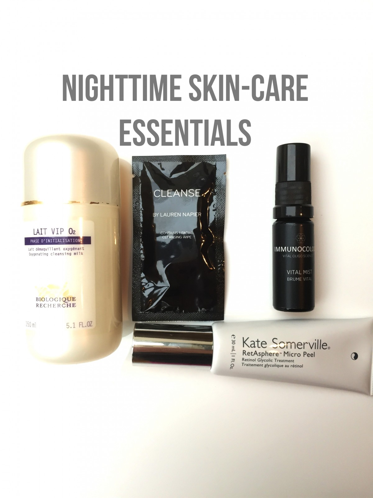 My Nighttime Skin-Care Essentials