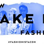 4 Things I Learned At FashionistaCon