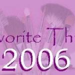 Favorite Things of 2006!