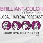 Brilliant Color & Beauty Today Launches Local Hair Day Forecast