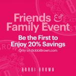 Bobbi Brown Friends & Family: Early Access!