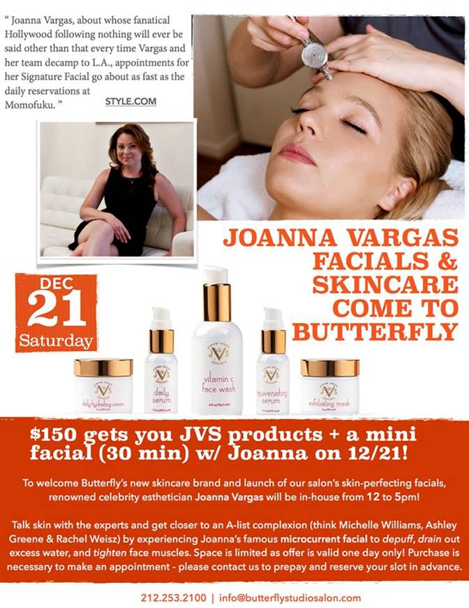 Joanna Vargas Products & Facials Now Available At Butterfly Studio